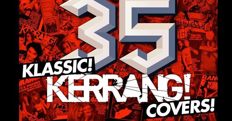 35 Klassic Kerrang! Covers!