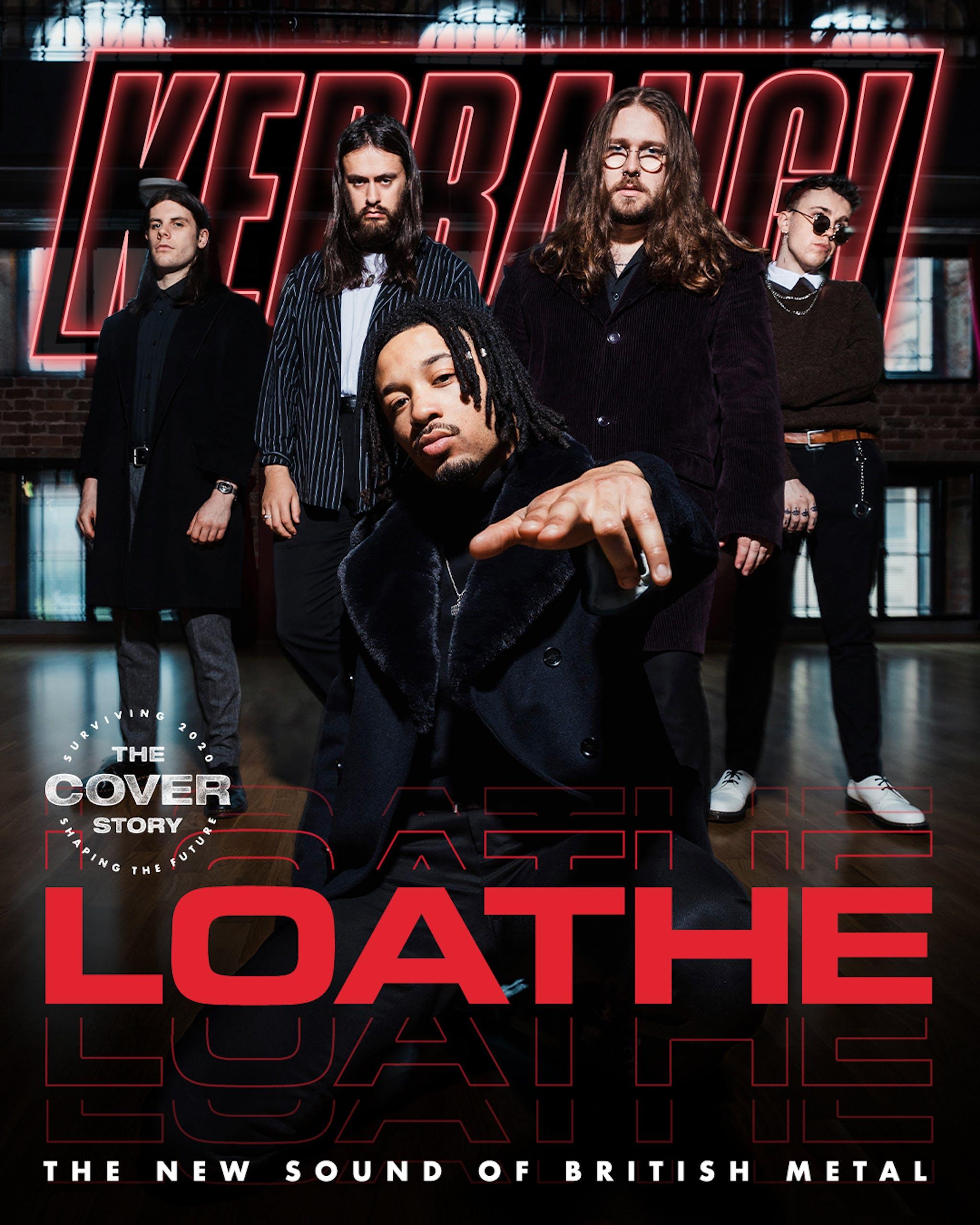 Kerrang Cover Story20 Loathe