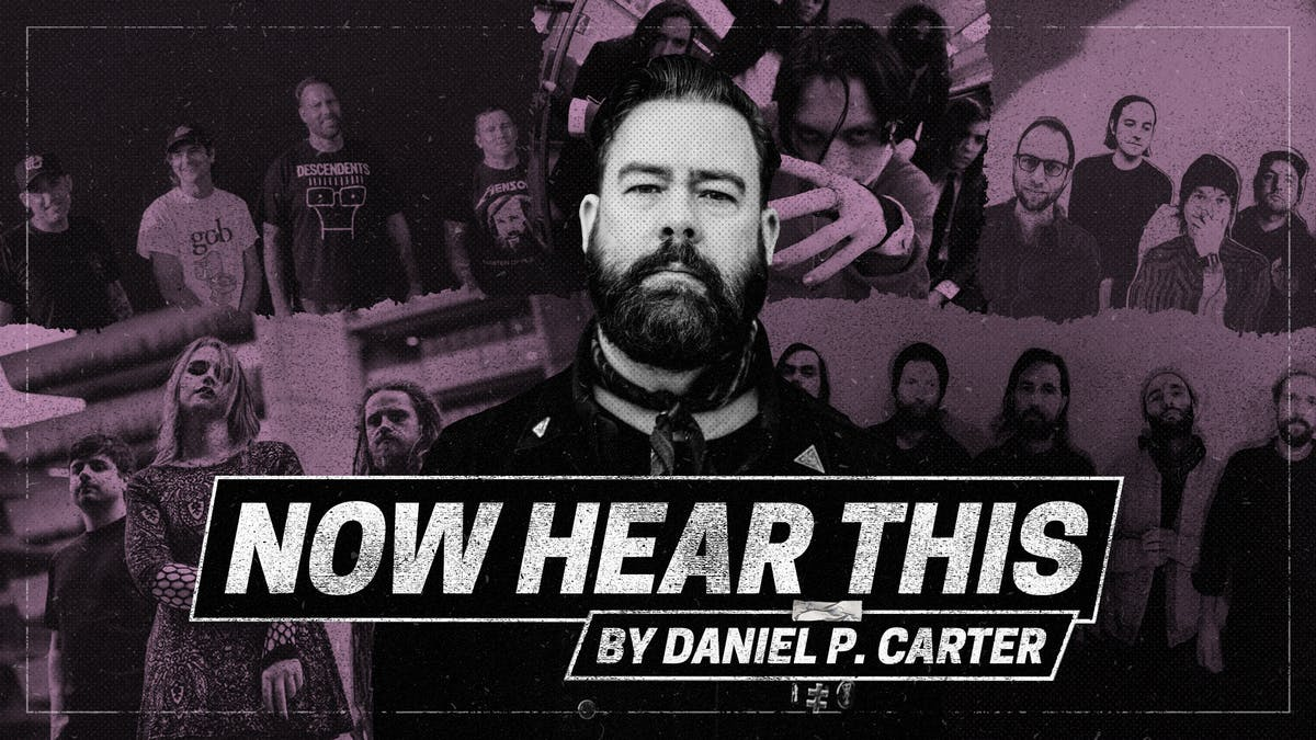 Now Hear This: Daniel P. Carter on the best new post-rock, hardcore and goth-punk