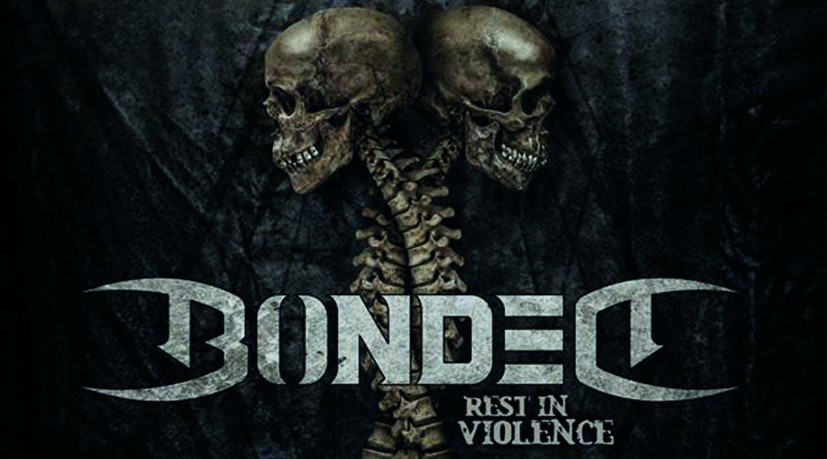 Album Review: Bonded - Rest In Violence