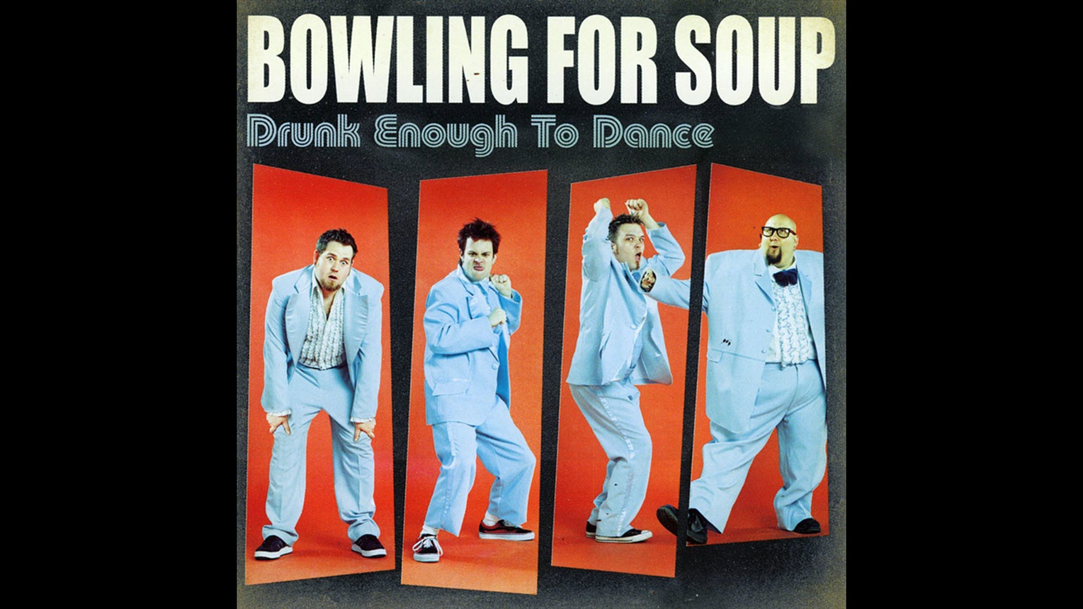 21. Bowling For Soup - Drunk Enough To Dance (2002)