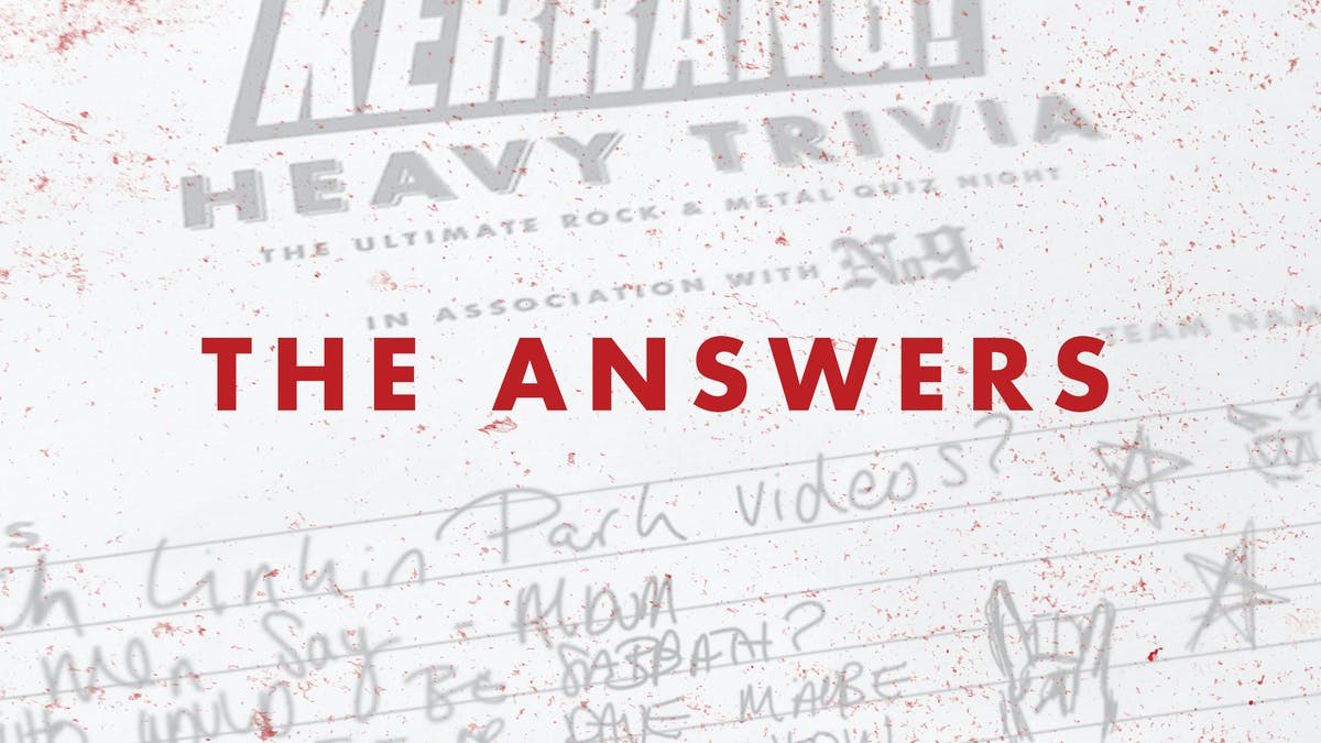 The Answers To This Month's Kerrang! Heavy Trivia Quiz — Kerrang!