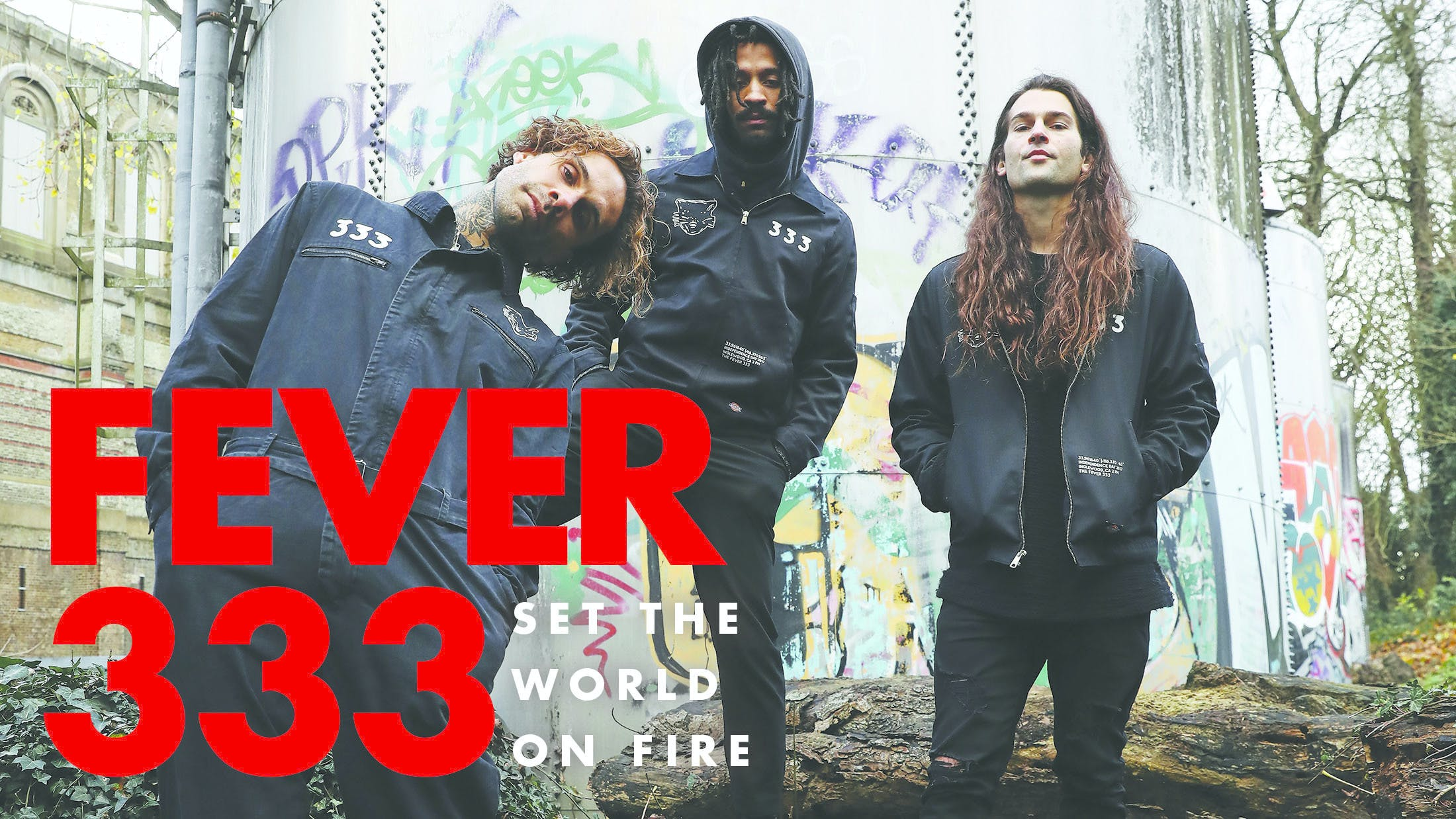 K!1756 – FEVER 333 Set The World On Fire
