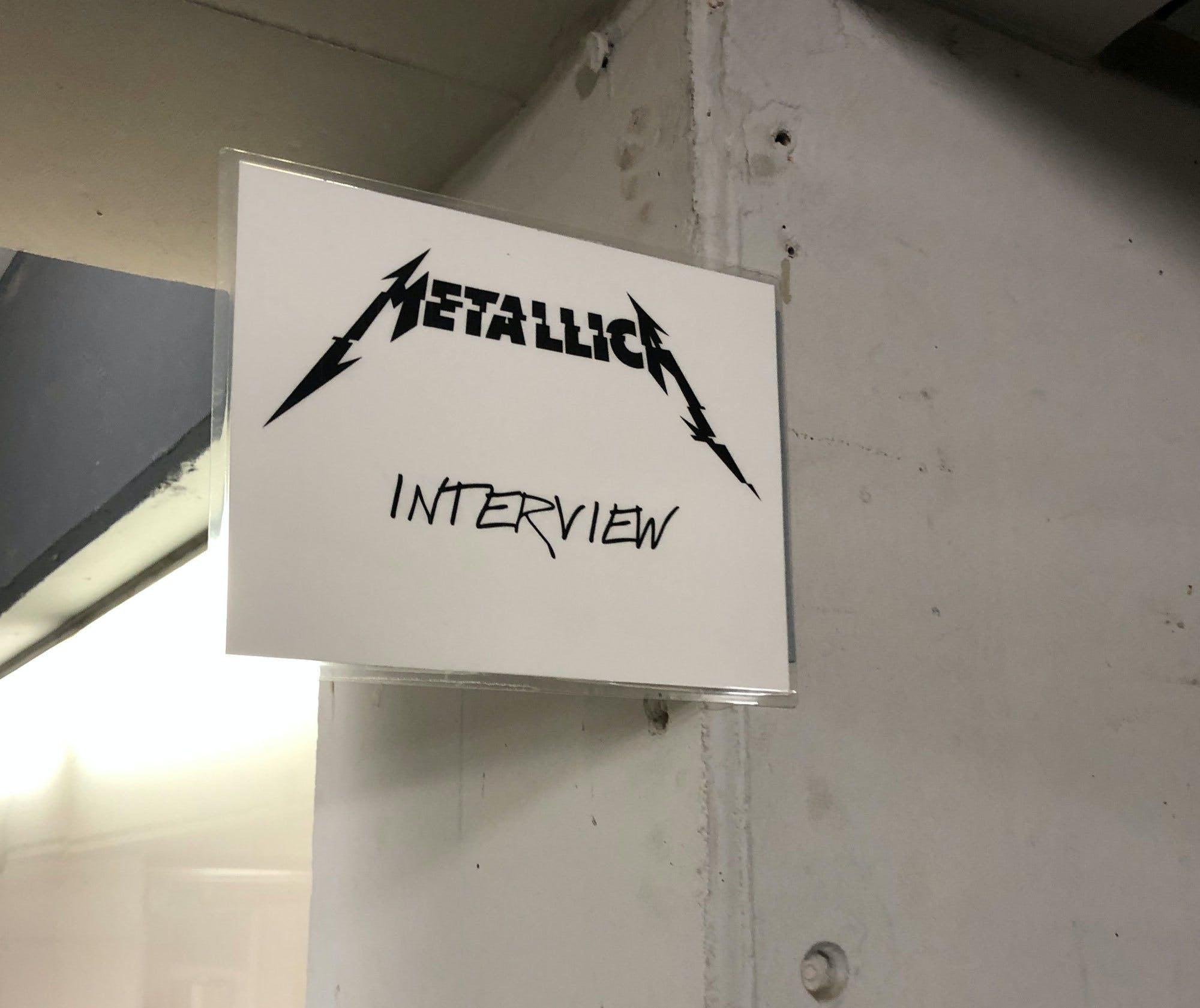 Metallica interview sign backstage