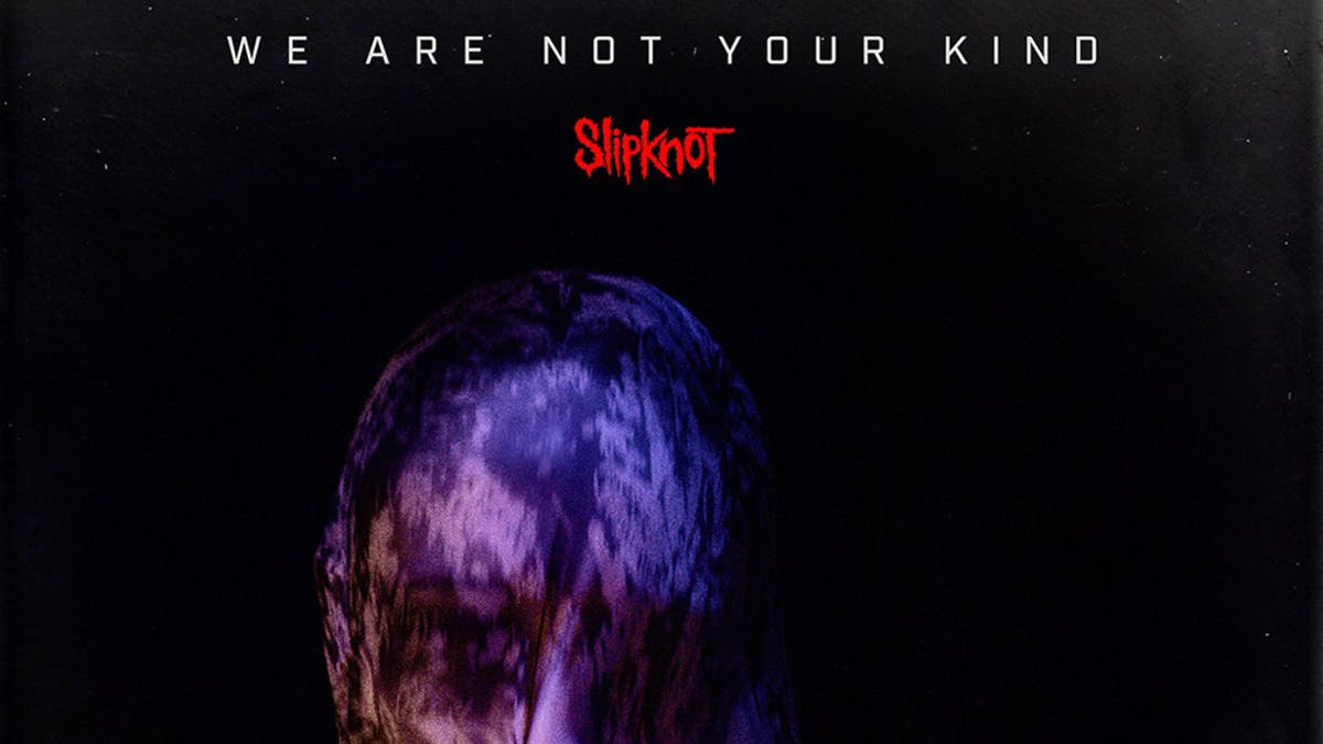 Slipknot Explain The Title Of Their New Album, We Are Not Your Kind