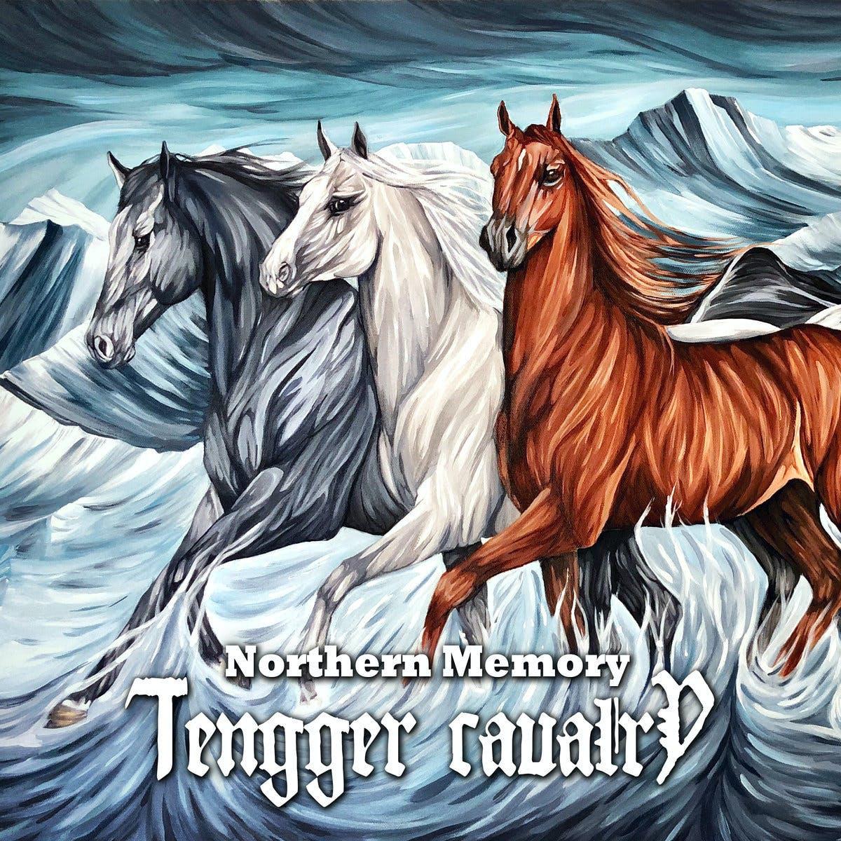Tengger Cavalry Northern Memory