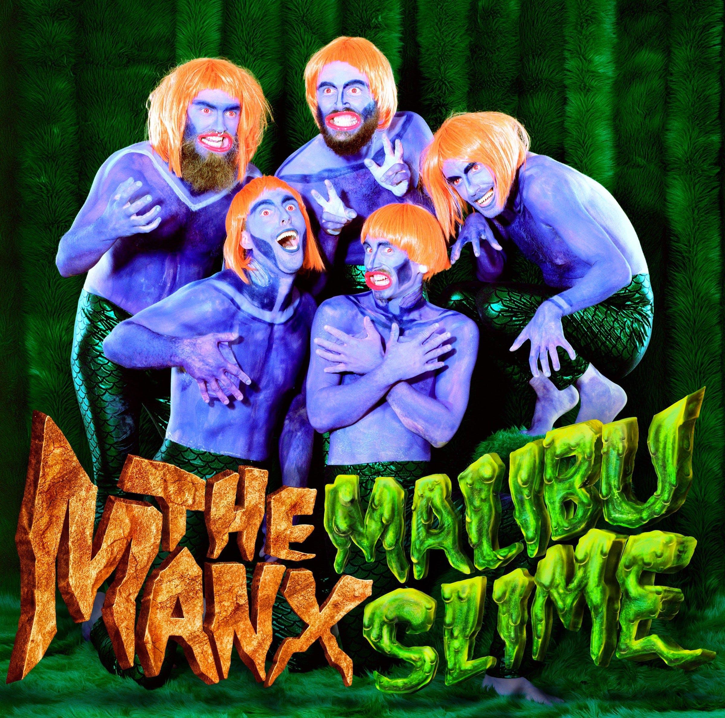 The Manx Malibu Slime Cover