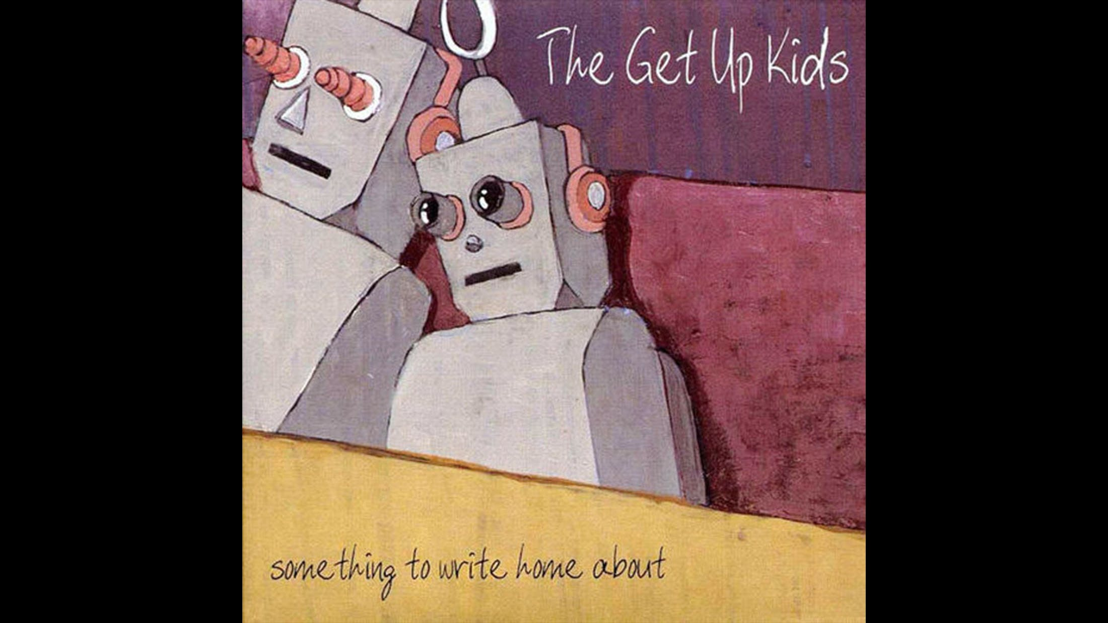 19. The Get Up Kids - Something To Write Home About (1999)