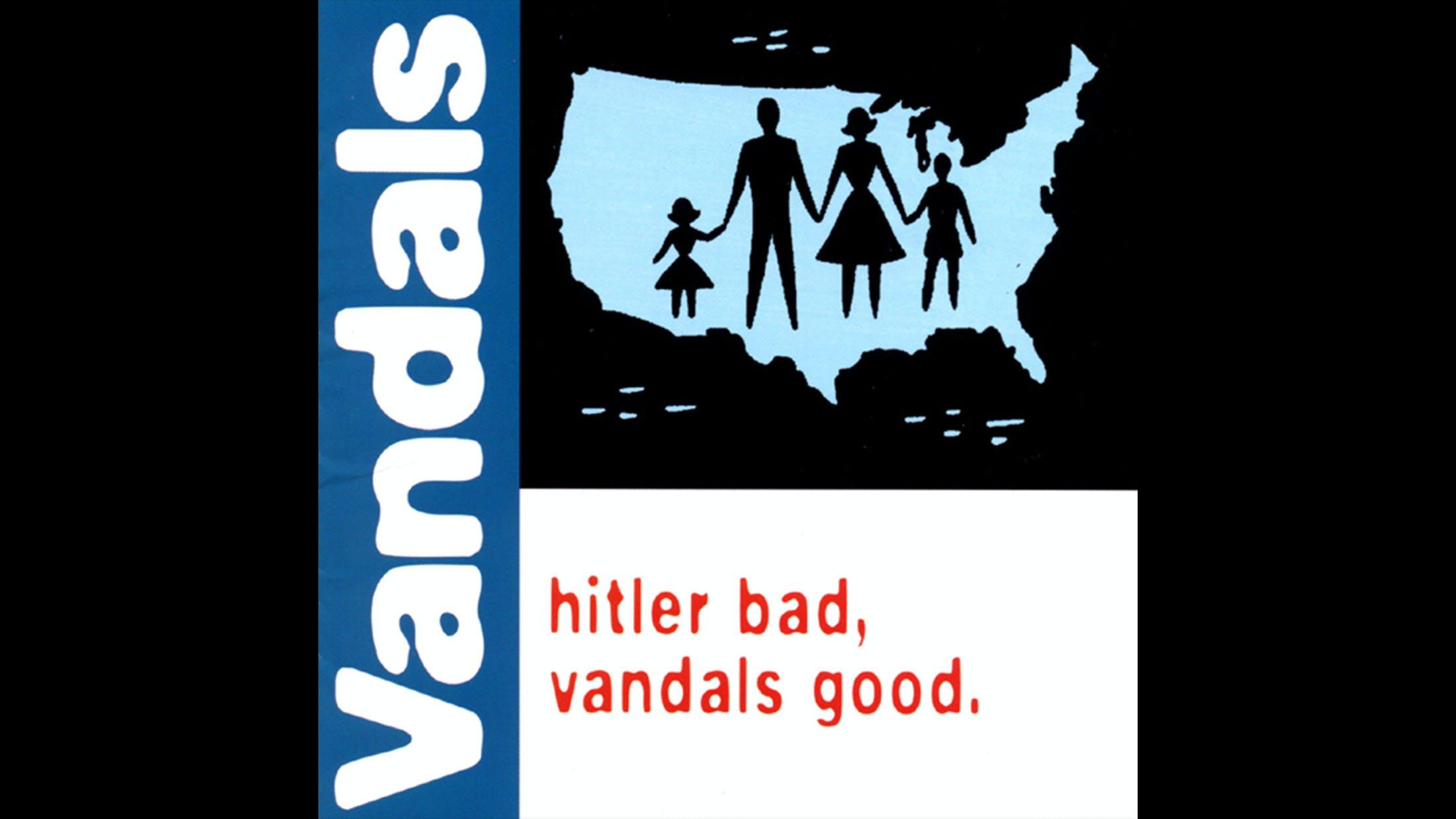 20. The Vandals - Hitler Bad, Vandals Good (1998)