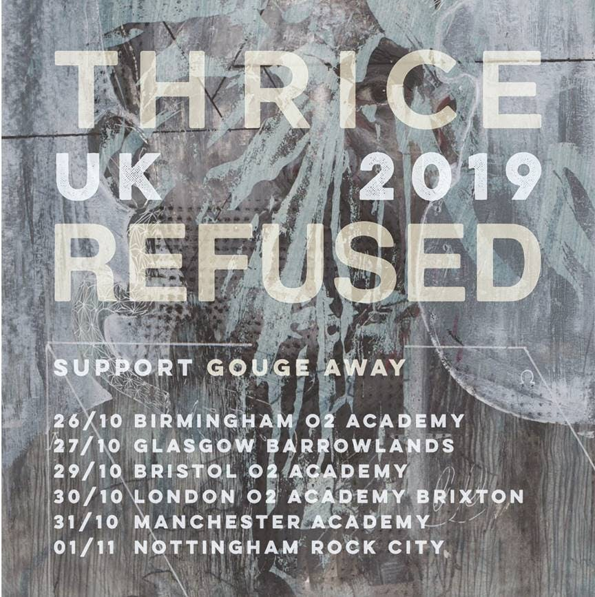 Thrice Refused Tour
