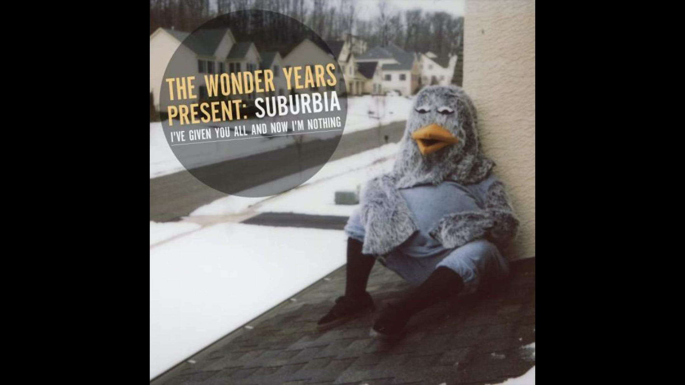 10. The Wonder Years - Suburbia I've Given You All And Now I'm Nothing (2011)
