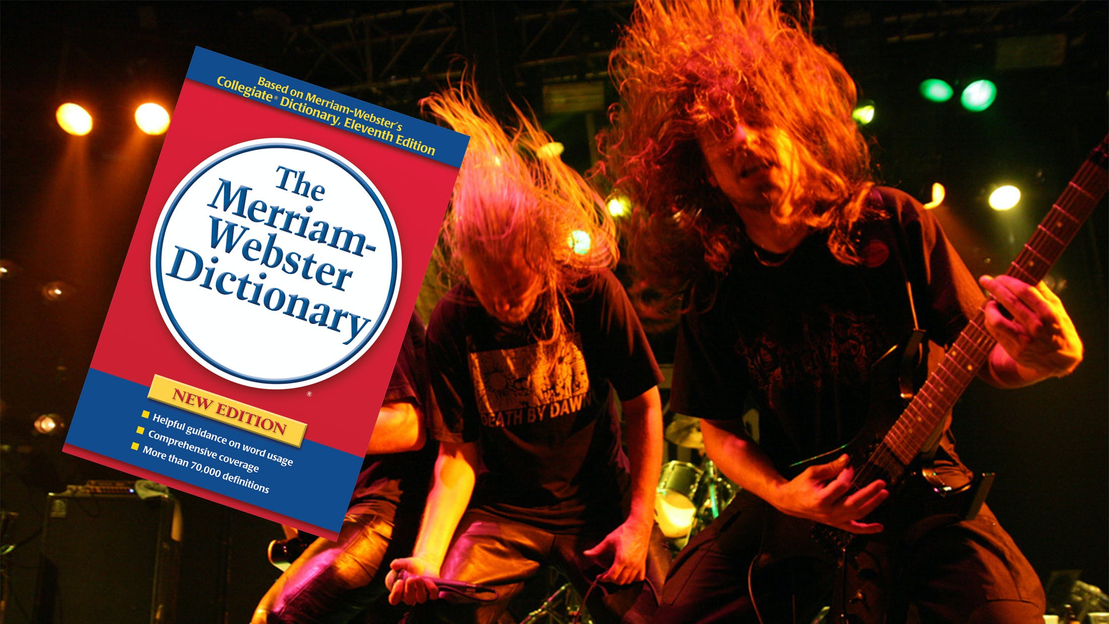 "The Merriam-Webster Dictionary Is Considering Including ""Metal"" As An Adjective"