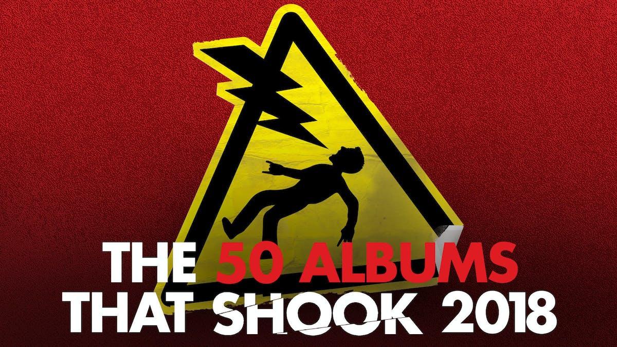 The 50 Albums That Shook 2018 — Kerrang!