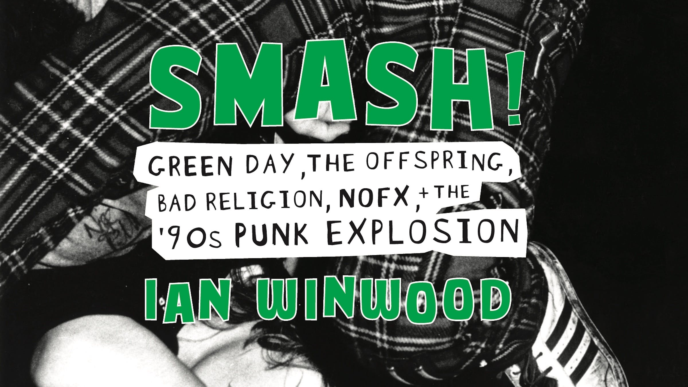 11 Things We Learned About '90s Punk From The New Tell-All Book, Smash!