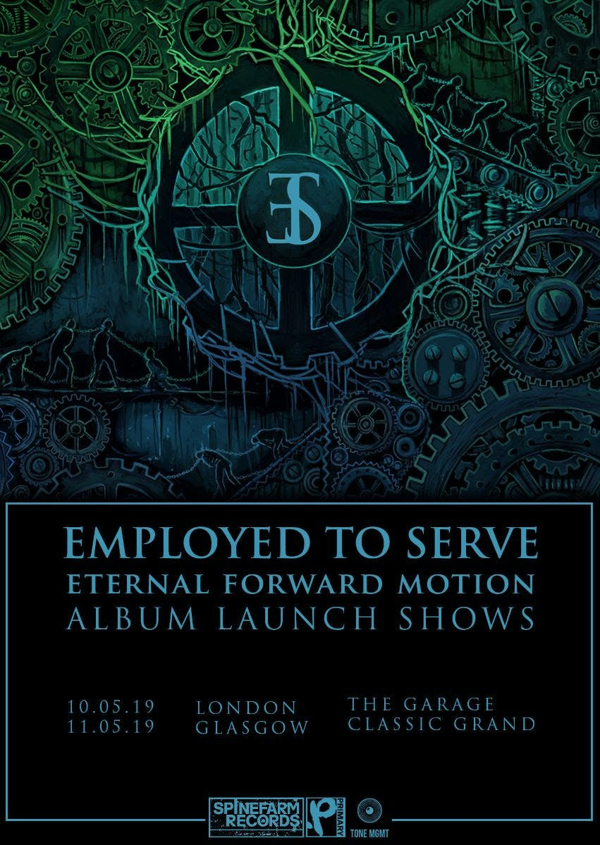 Employed To Serve 2019 tour poster
